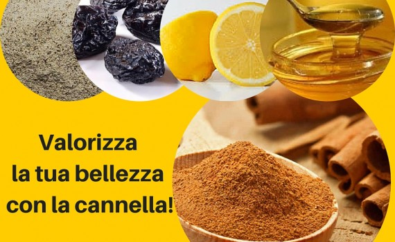 cannella proprietà e usi di bellezza